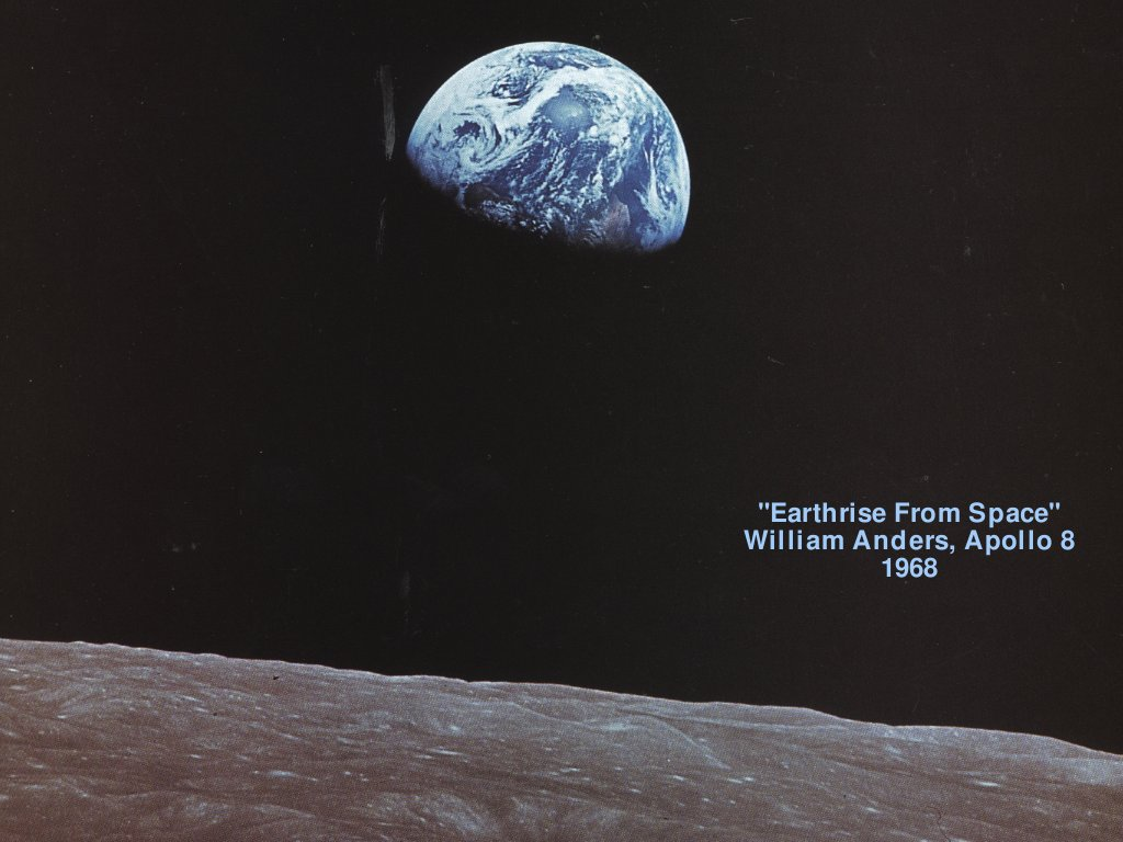 Slide 39 Earth Rise Over The Moon William Anders